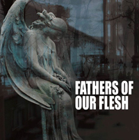 V A Fathers of our Flesh klein